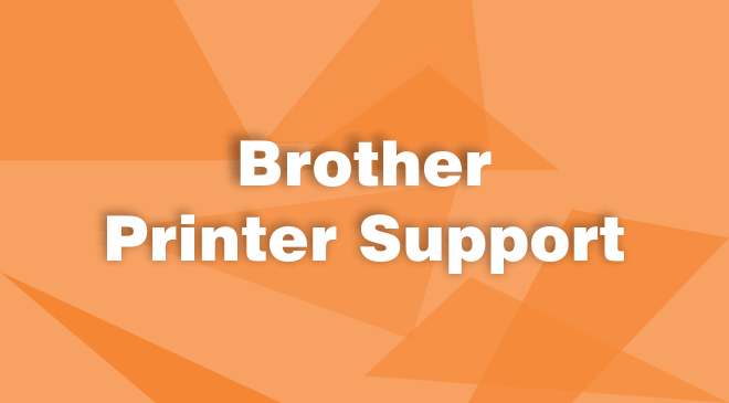 Brother Printer Customer Service Phone Number