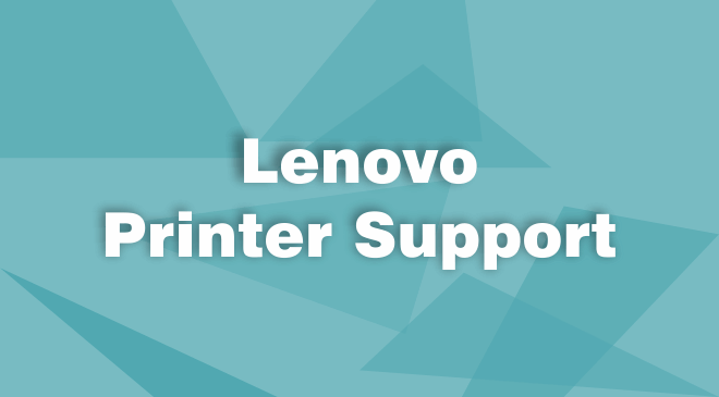 Lenovo Printer Support