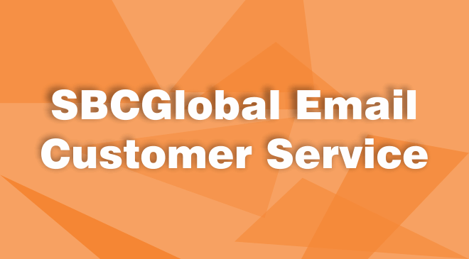 SBCGlobal Email Customer Service