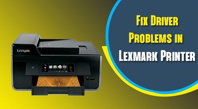 Lexmark Driver Problems
