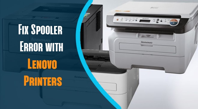 Fix Spooler Error with Lenovo Printers