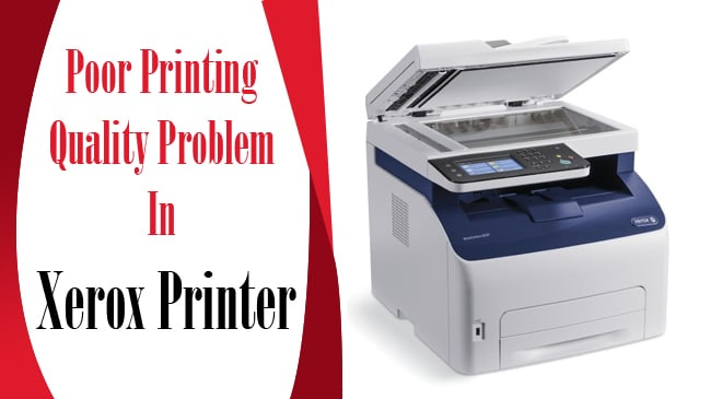 Poor Printing Quality Problem In Xerox Printer