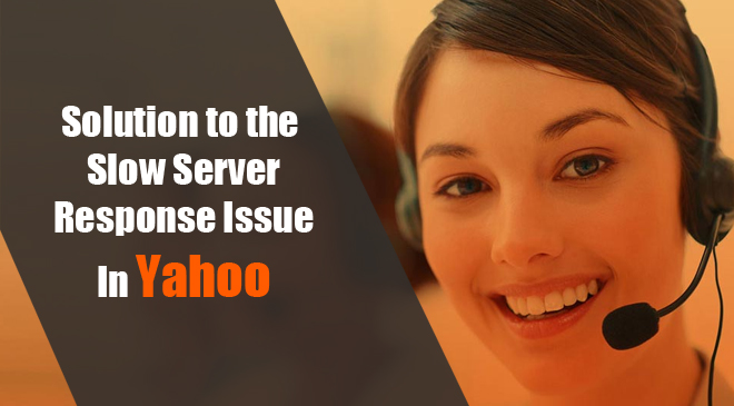 How To Fix Yahoo Email Slow Server Response Issue