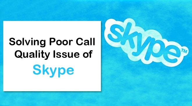 Skype Call Quality