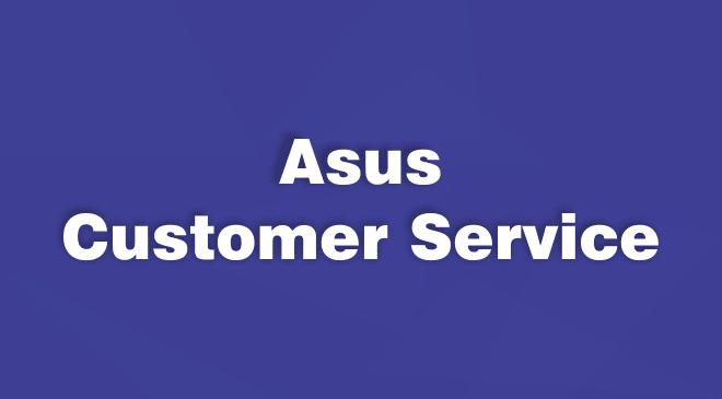 Asus Cutomser Service