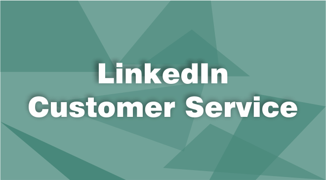 Linkedin Customer Service
