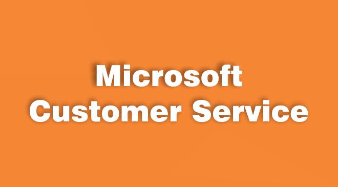 Microsoft Cutomser Service