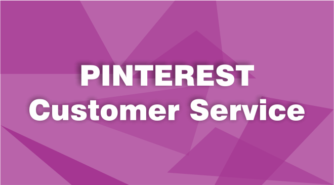 Pinterest Customer Service