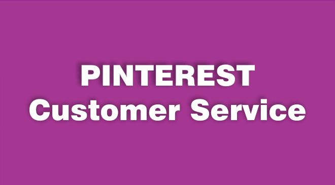Pinterest Customer Service