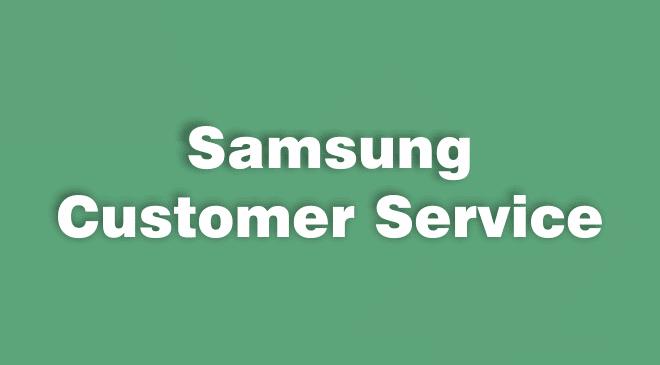 Samsung Cutomser Service