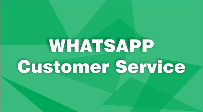 WhatsApp Customer Service