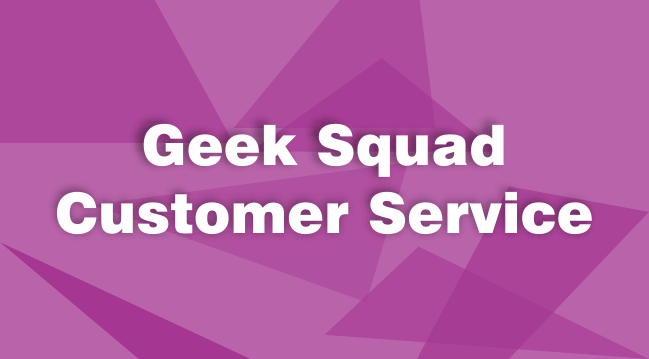 Geek Squad Customer Service