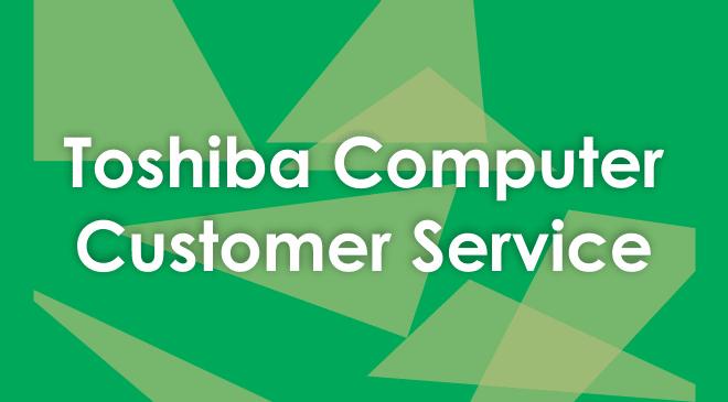 Toshiba customer service