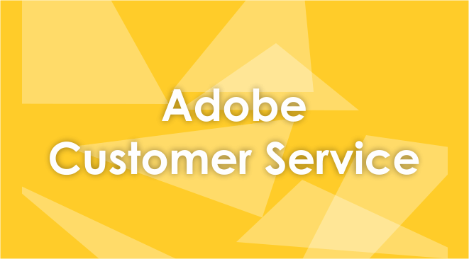 Adobe Customer Service