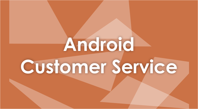 android customer service number