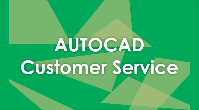 Autocad Customer Service