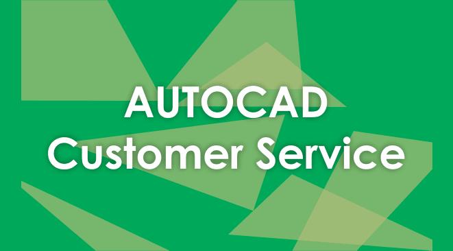 Autocad Customer Service