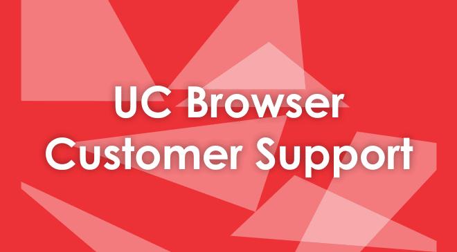 UC Browser Customer Service