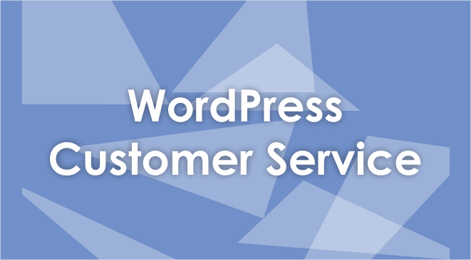 WordPress Customer Service