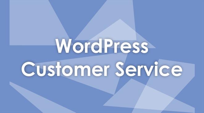 WordPress Customer Service